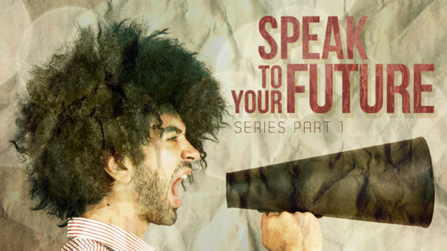2.20.2011 / Speak to Your Future Series Pt. 1 - &quot;Pray, Vow, Decree&quot;