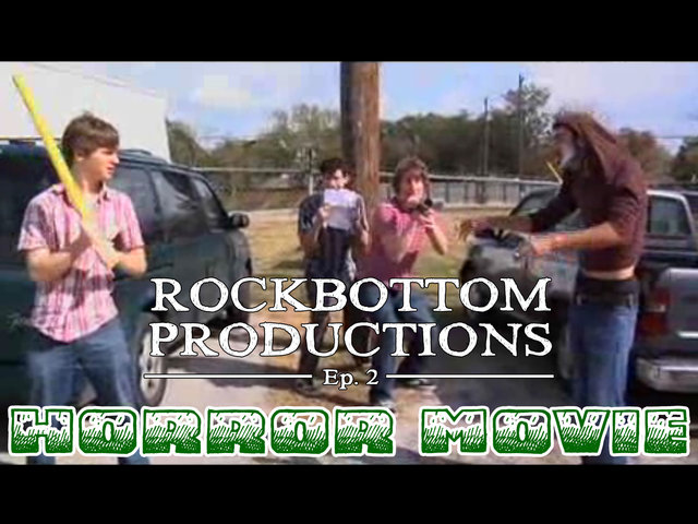 Rockbottom Productions: &quot;Horror Movie&quot;