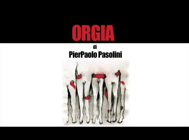 ORGIA di Pier Paolo Pasolini