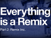 Everything Is A Remix, partea a II-a - ce e nou in film?