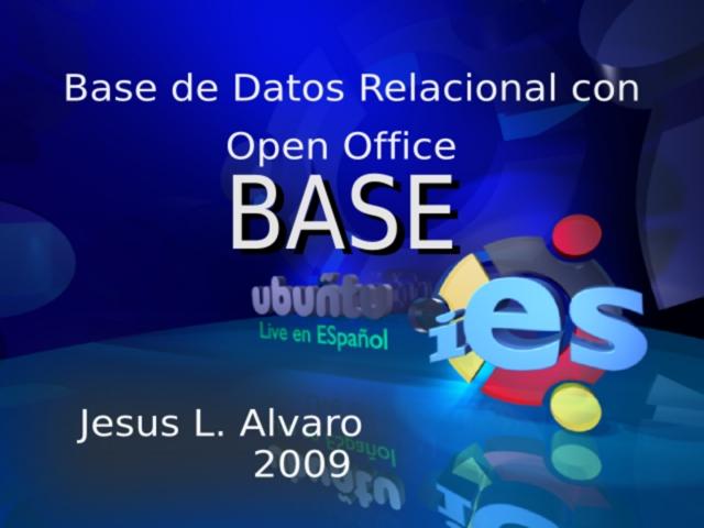 Bases de Datos Relacionales con OpenOffice Base