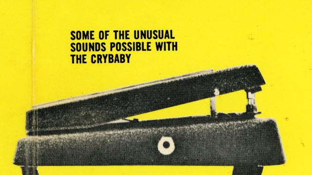 Video | Cry Baby: The Pedal That Rocks The World
