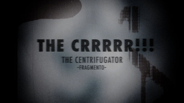 THE CRRRRR!!! - The Centrifugator (fragmento)