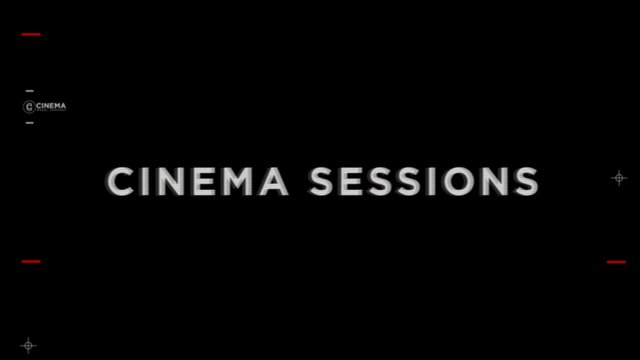 CINEMA Sessions with Nathan & Dakota
