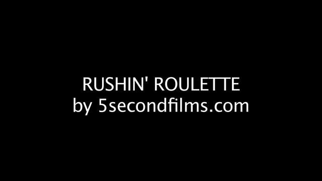 Rushin' Roulette