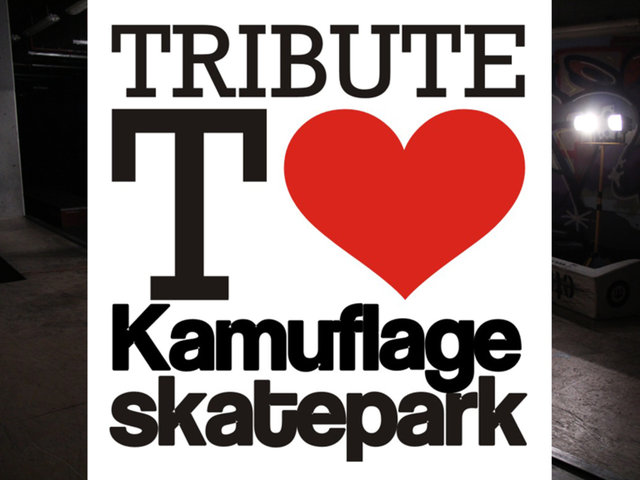 Tribute to Skatepark Kamuflage* - Kamuflage* Team