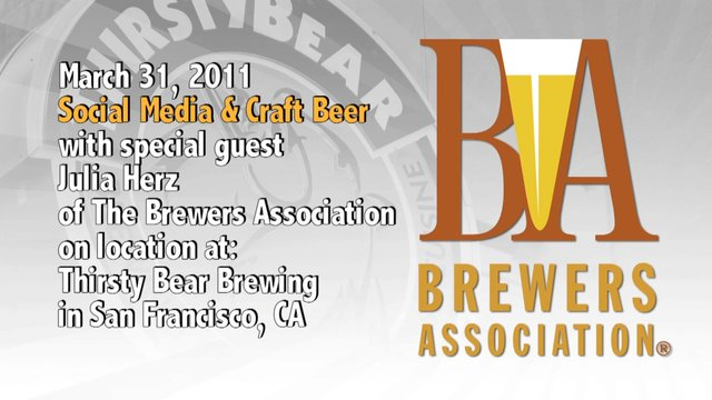 March 31 : Craft Beer & Social Media : Special Guest Julia Herz of the Brewer's Association