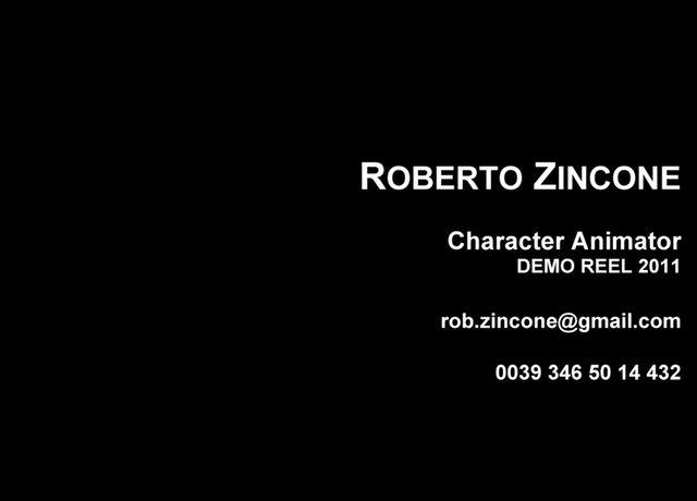 Roberto Zincone Character Animation Reel 2011
