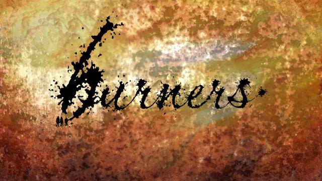 Burners!
