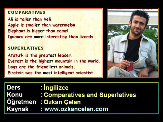 Comparatives and superlatives karşılaştırma cümleleri