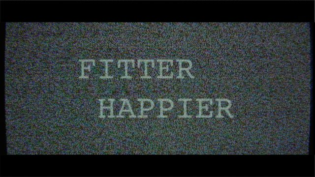 Fitter Happier