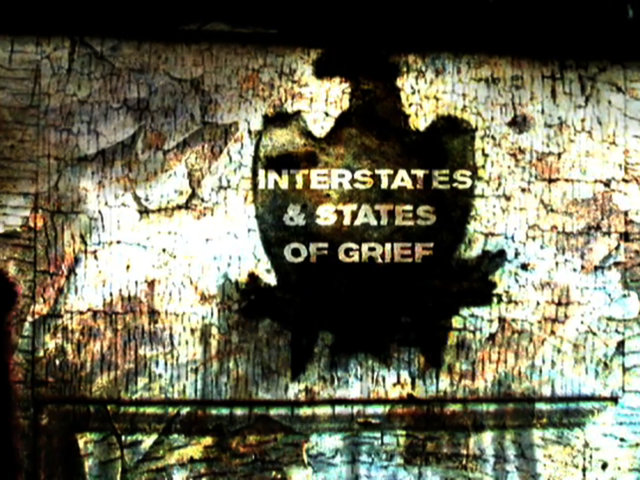 Interstates and States of Grief