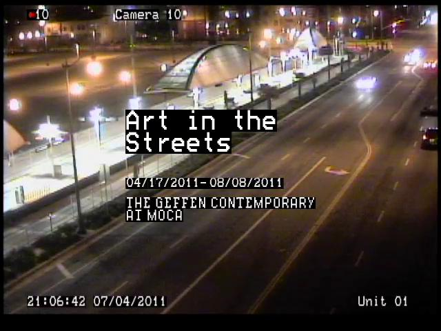 MOCA | Art in the Streets: Surveillance