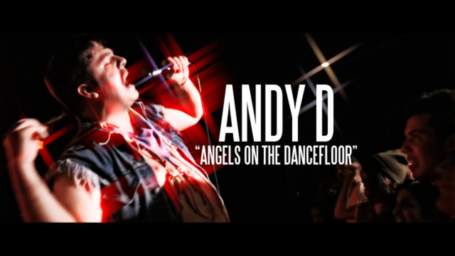 "Andy D - ""Angels on the Dancefloor"""
