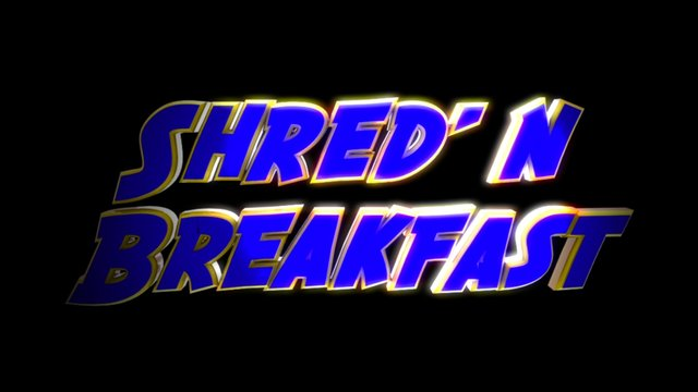 Shred' n Breakfast - Episode 10