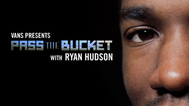 Pass The Bucket with Ryan Hudson