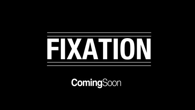 Video: Official FIXATION Trailer