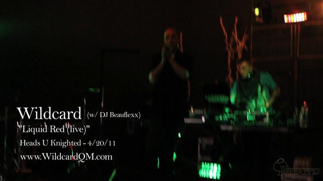 "Wildcard - ""Liquid Red (live)"" - 4/20/11"