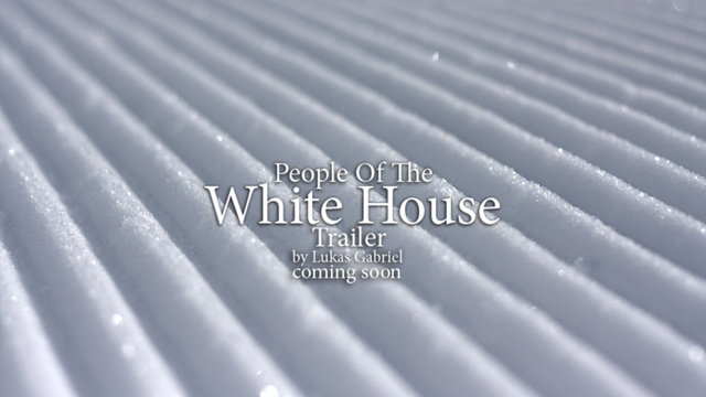 People of the White House trailer 2010