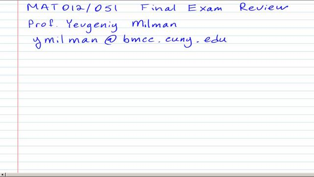 MAT051/012 Final Exam Review Part 1