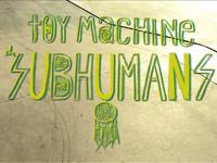 The Subhumans Tour Video