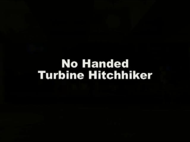 Kenny Boucher No Handed Turbine Hitchhiker