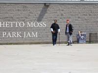Ghetto Moss Park Jam