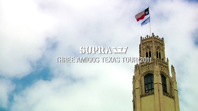 Supra Three Amigos Texas Tour