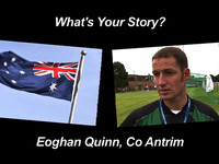 The Irish in Australia, 'What's Your Story' - Eoghan Quinn, Co Antrim