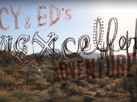 Cy and Ed's Mexcellent Adventures – Ep. 1 Meth Town Tacos