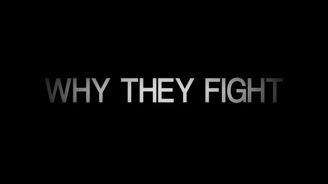 Why They Fight Trailer