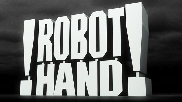 !ROBOT HAND! Showreel