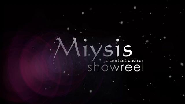 Showreel Miysis