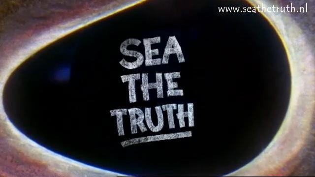 SEA THE TRUTH - Nederlandse ondertitels