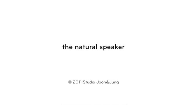 "Video | Studio Joon & Jung ""The Natural Speaker"""