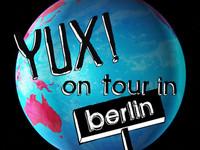 YUX! Berlin trip 2010