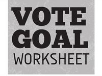 Vote Goal Worksheet