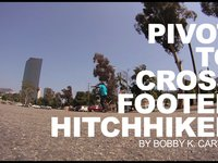 Pivot to Cross Footed HitchHiker.