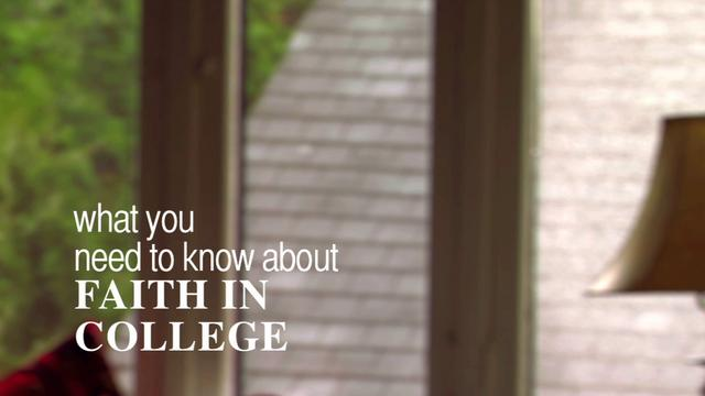 What You Need to Know About Faith in College