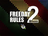 FREEDAY RULES 2 Athens