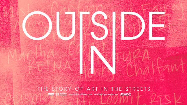 Video: OUTSIDE IN – The Story of Art in the Streets