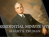 Harry S. Truman - Presidential Minute