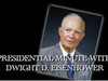 Dwight D. Eisenhower - Presidential Minute