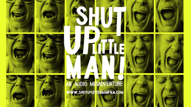 SHUT UP LITTLE MAN! AN AUDIO MISADVENTURE - OFFICIAL TRAILER