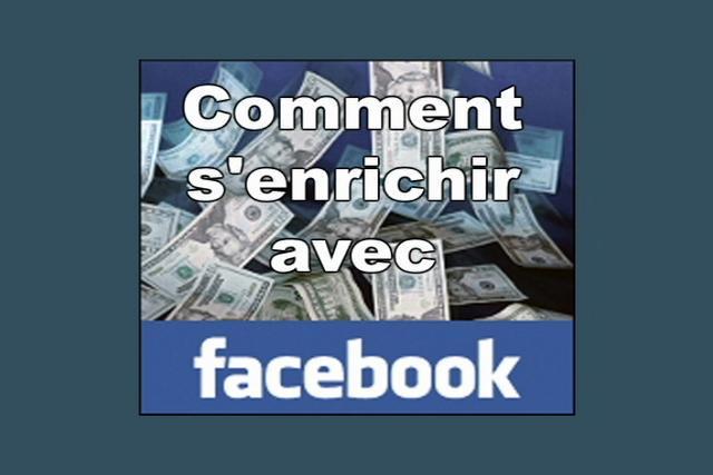 S'enrichir avec Facebook