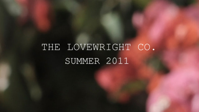 Video: The Lovewright Co. Summer 2011 Teaser
