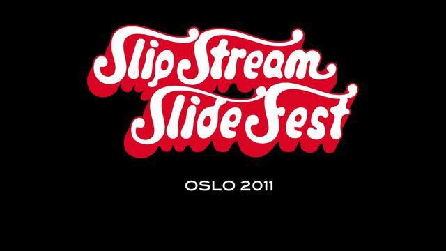 Slistream Slidefest, Oslo 2011
