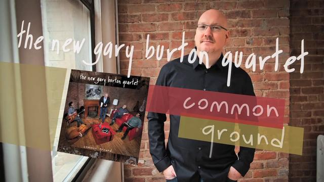 Gary Burton Quartet - Common Ground - Interview Scott Colley