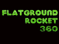 flatground rocket 360