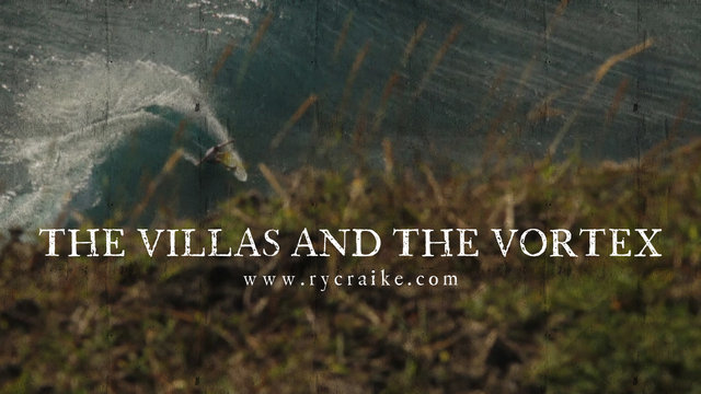 THE VILLAS AND THE VORTEX